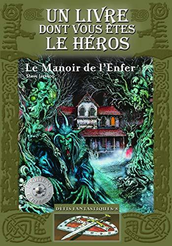 9782070610396: Défis fantastiques, Tome 8 : Le Manoir de l'Enfer