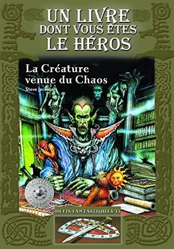 9782070610440: La Cr�ature venue du Chaos