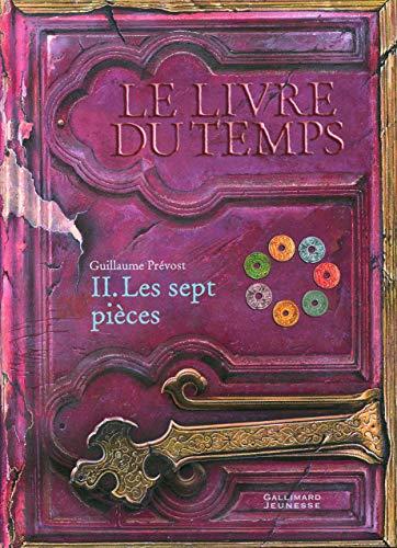 9782070610549: Le livre du temps, tome 2 : les sept pièces