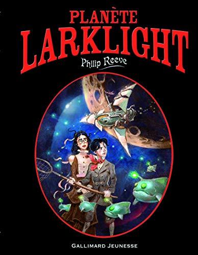 9782070610556: Planète Larklight