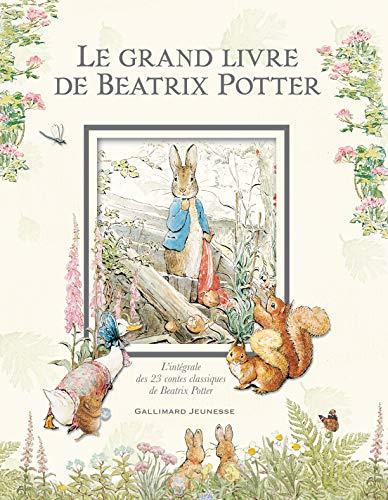 9782070610686: Le grand livre de Beatrix Potter: L'intégrale des 23 contes classiques de l'auteur