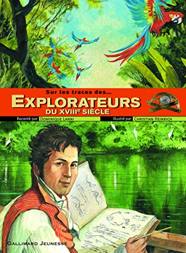 9782070611973: Explorateurs du XVIIIe siècle (French Edition)