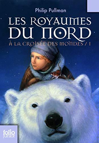 9782070612420: Royaumes Du Nord (Folio Junior) (French Edition)