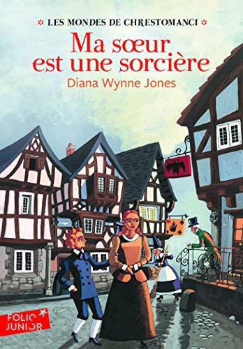 9782070612536: Les Mondes de Chrestomanci - 1 : Ma sœur est une sorcière - Folio Junior - A partir de 11 ans