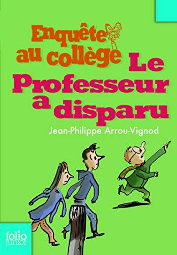 9782070612857: Professeur a Disparu (Folio Junior) (French Edition)