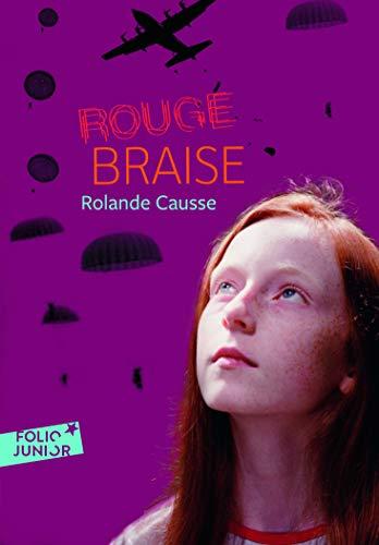 Rouge Braise (Folio Junior) (French Edition): Soci Et E de La Faune Et Des Parcs Du Qu Ebec