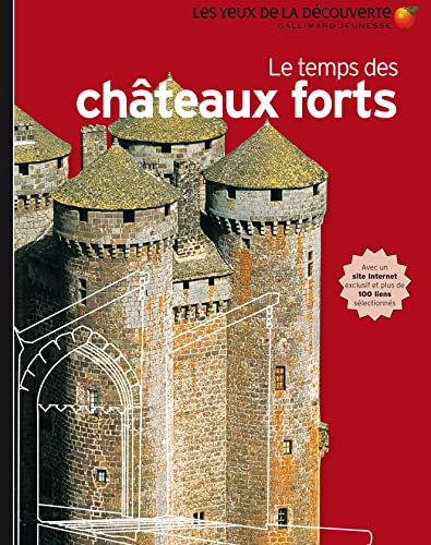 Le temps des châteaux forts (French Edition): Gallimard-Jeunesse