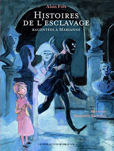9782070613854: Histoires De L'Esclavage Racontees a Marianne (Avec CD) (French Edition)