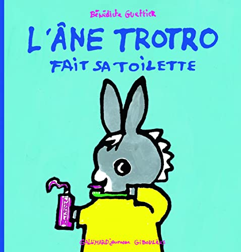 9782070614004: L'âne Trotro fait sa toilette - De 3 à 5 ans