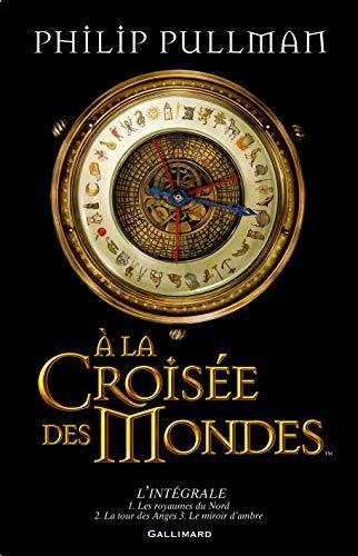 9782070614554: A la croisée des mondes (French Edition)