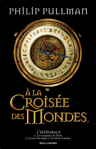 A la croisée des mondes (French Edition): Philip Pullman