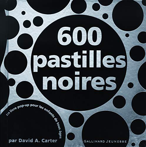 9782070614646: 600 pastilles noires (French Edition)