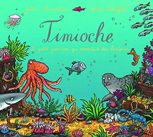 Timioche (French Edition) (9782070614851) by Julia Donaldson