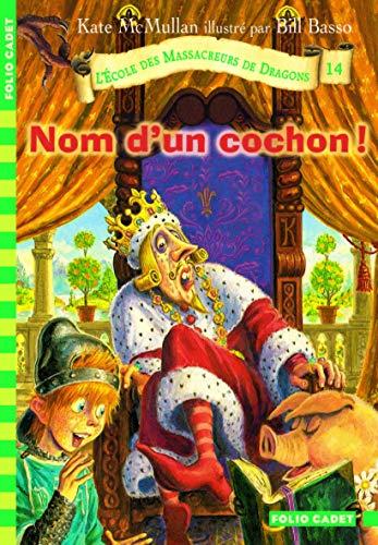 9782070615018: L'Ecole des Massacreurs de Dragons, Tome 14 (French Edition)