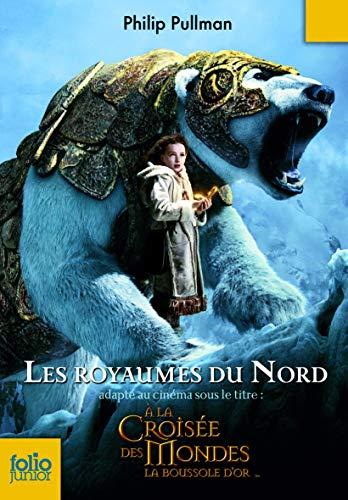 9782070615025: À la croisée des mondes, I:Les royaumes du Nord (Folio Junior)