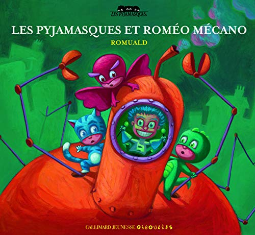 9782070615063: Les Pyjamasques et Roméo Mécano