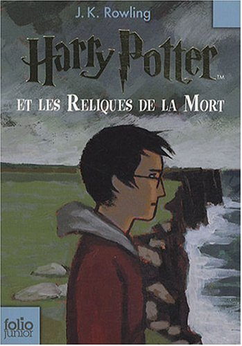 9782070615377: Harry Potter Et Les Reliques de La Mort (Harry Potter (French)) (French Edition)