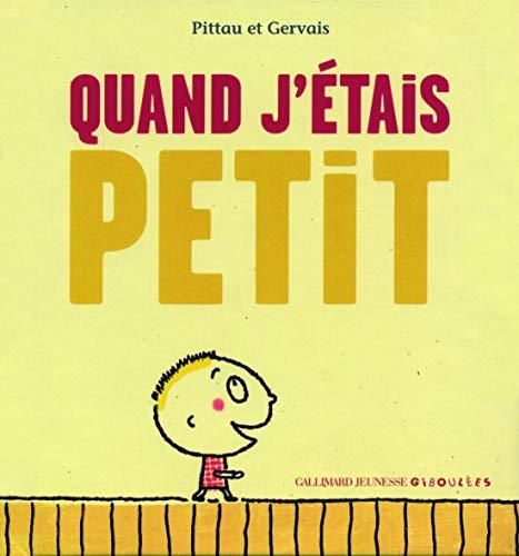 9782070616077: Quand j'étais petit (French Edition)