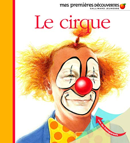 9782070616367: Mes Premieres Decouvertes: J'Observe Le Cirque (French Edition)