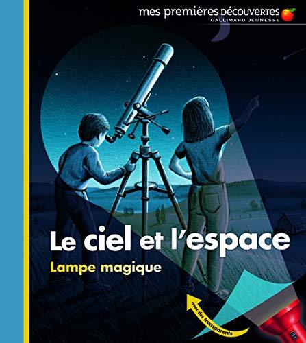 9782070616657: Le ciel et l'espace