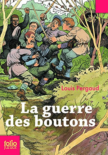 Guerre Des Boutons (Folio Junior) (French Edition): Pergaud, Louis