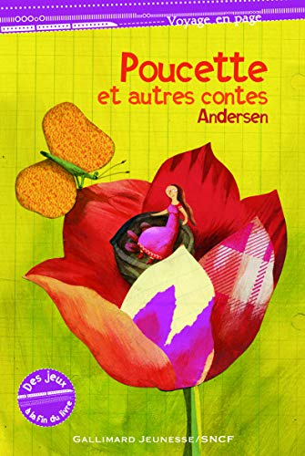 Poucette et autres contes (Voyage en page): Andersen,Hans Christian