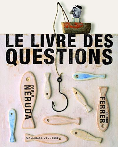 LIVRE DES QUESTIONS (LE): NERUDA PABLO