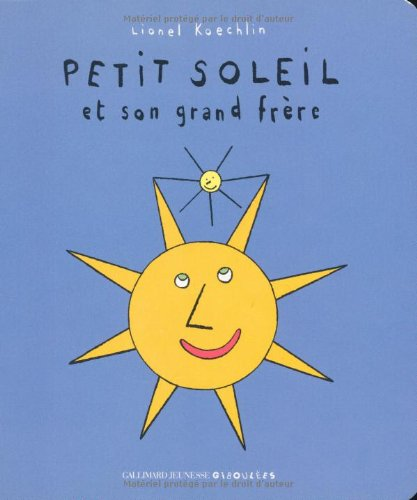 9782070618361: Petit Soleil Et Son Grand Frere (French Edition)