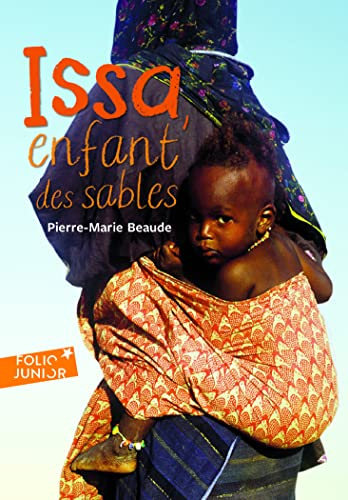 9782070618668: Issa Enfant Des Sables (Folio Junior) (English and French Edition)