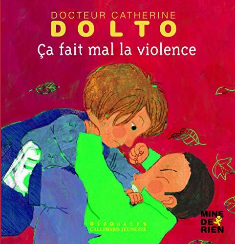 9782070618675: Ca fait mal la violence (French Edition)