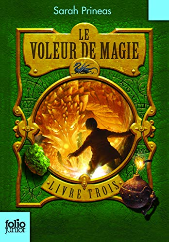 9782070618798: Le Voleur de magie (Tome 3-Livre trois) (Folio Junior)