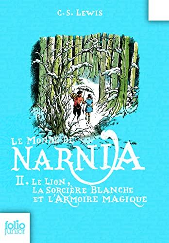 9782070619016: Le Monde de Narnia, II�:�Le Lion, la Sorci�re blanche et l'Armoire magique