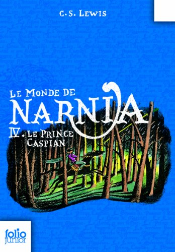 9782070619030: Le Prince Caspian (Chronicles of Narnia) (French Edition)