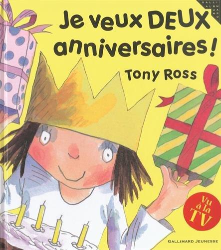 9782070619108: Je veux deux anniversaires ! (French Edition)