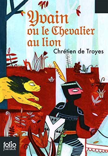 9782070619436: Yvain le chevalier au lion: Extraits des «Romans de la Table Ronde» (Folio Junior)