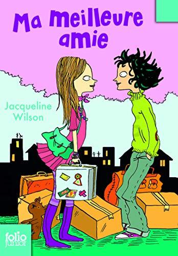 MA MEILLEURE AMIE N.P.: WILSON JACQUELINE