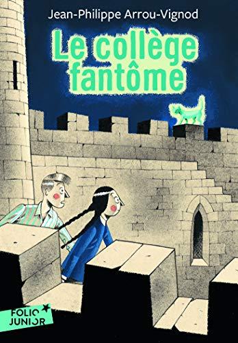 9782070619467: Le collège fantôme - Folio Junior - A partir de 9 ans