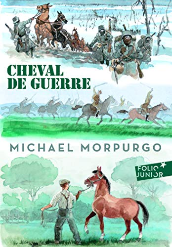Cheval de Guerre (Folio Junior) (French Edition): Michael Morpurgo M.B.E M.B.E.