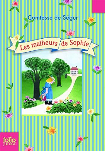 Malheurs de Sophie (Folio Junior) (French Edition): Segur, Comtes