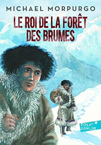 Roi de La Foret Des Bru (Folio Junior) (French Edition): Morpurgo, Michae