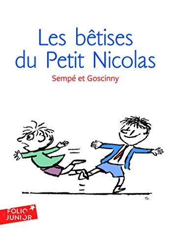 9782070619870: BETISES DU PETIT NICOLAS: Les histoires inédites du Petit Nicolas (1): A61987 (Folio Junior)