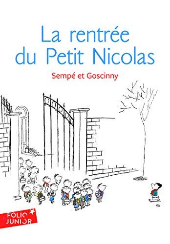9782070619887: Les histoires inédites du Petit Nicolas, 3 : La rentrée du Petit Nicolas: Les histoires inédites du Petit Nicolas (3) (Folio Junior)