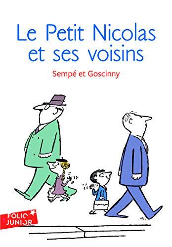9782070619900: Les histoires inedites du Petit Nicolas, 4 : Le Petit Nicolas et ses voisins (Collection Folio junior) (French Edition)