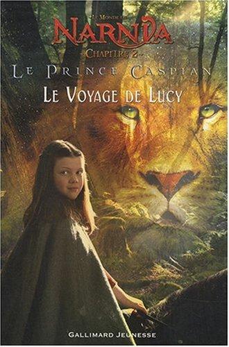 9782070619924: Le Monde de Narnia : Le Prince Caspian : Le Voyage de Lucy