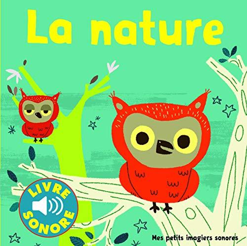 9782070619986: La Nature : Des Sons à Écouter, des Images à Regarder (Livre Sonore)- Dès 1 an