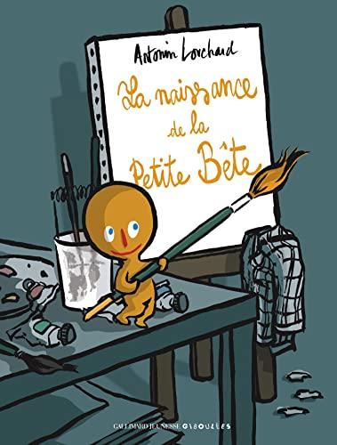 9782070620906: La naissance de la Petite Bête (French Edition)
