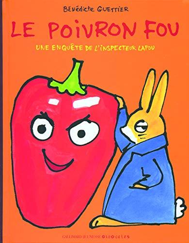 9782070621187: Le poivron fou: Une enquête de l'inspecteur Lapou