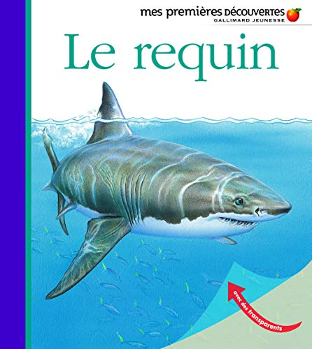9782070622009: Le requin (French Edition)