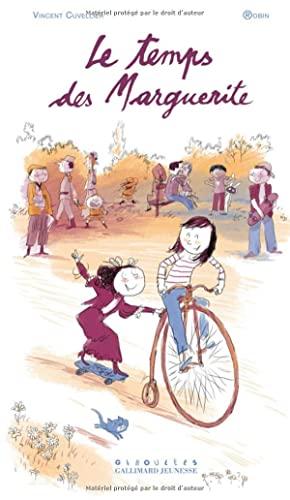 Le temps des Marguerite (French Edition): Vincent Cuvellier