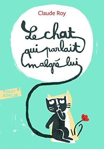 9782070622252: Chat Qui Parlait Malgre (Folio Junior) (French Edition)